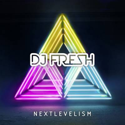 DJ Fresh - Nextlevelism (Deluxe Version) 2012