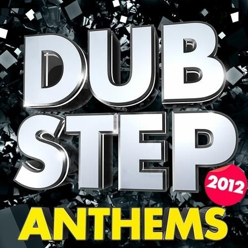 Massive Dubstep And Drum And Bass Anthems 2012