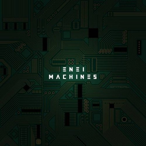 Enei - Machines (Album)