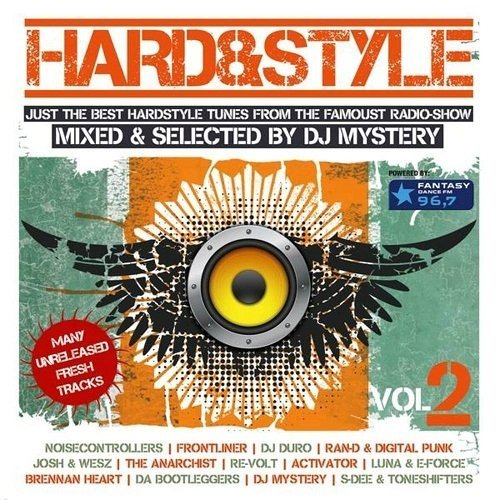 Hard and Style Vol. 2 (Mixed by DJ Mystery)