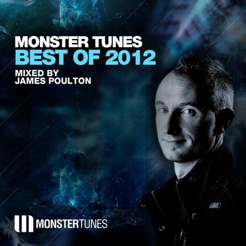 Monster Tunes Best of 2012 (Mixed By James Poulton)
