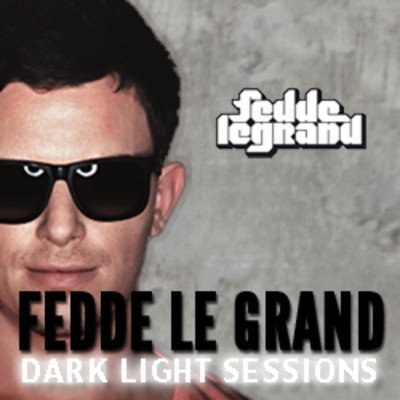 Fedde le Grand � Dark Light Sessions 022 (04/01/2013)