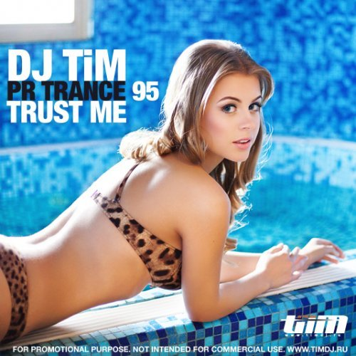 "Pr Trance 95 ""trust me"" (mixed by TiM)"