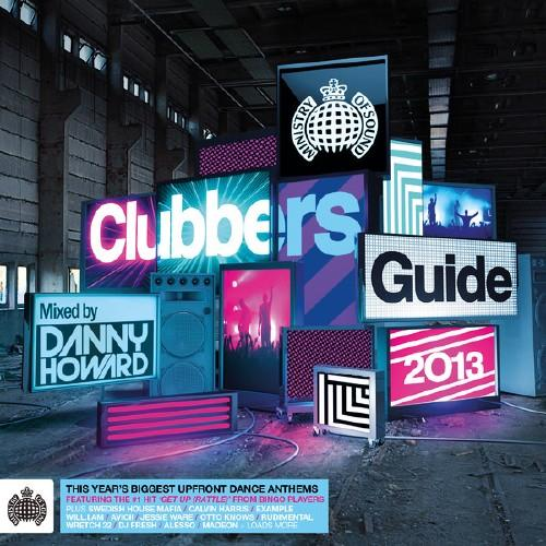 VA - Ministry of Sound: Clubbers Guide 2013 (Mixed By Danny Howard) (2013)