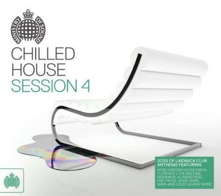 Ministry of Sound: Chilled House Session 4 (2013)