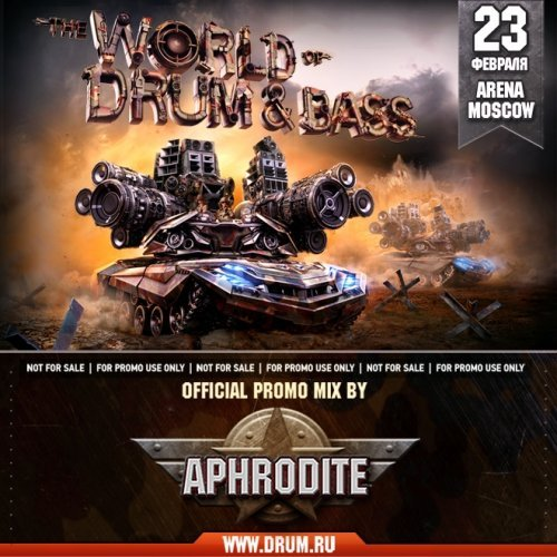 The World Of Drum&Bass — Official Promo Mix By Aphrodite