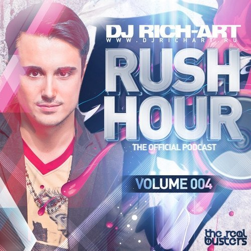 dj Rich-Art — Rush Hour (Podcast) Episode 004