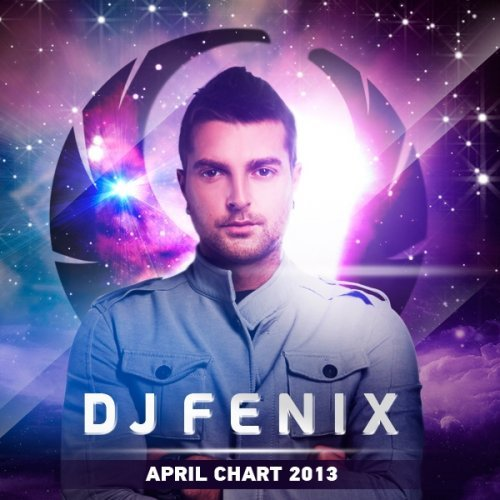 dj Fenix — April Chart 2013