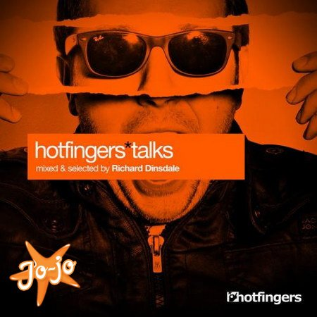 Hotfingers Talks (Selected & Mixed By Richard Dinsdale) (2013)