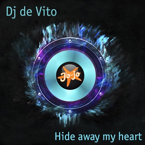 Dj de Vito - Hide away my heart