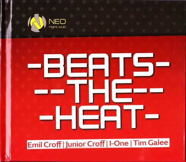 NEO: BEATS THE HEAT 4CD (Emil Croff/Junior Croff/I-One/Tim Galee)