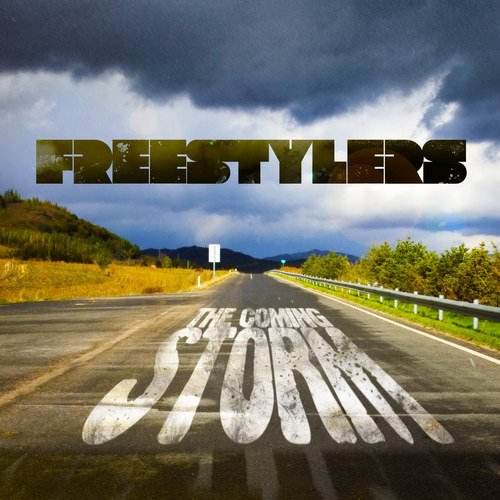 Freestylers � The Coming Storm (2013)