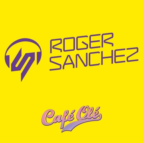 Roger Sanchez — Cafe Ole Space Terrace Ibiza Mix 2013