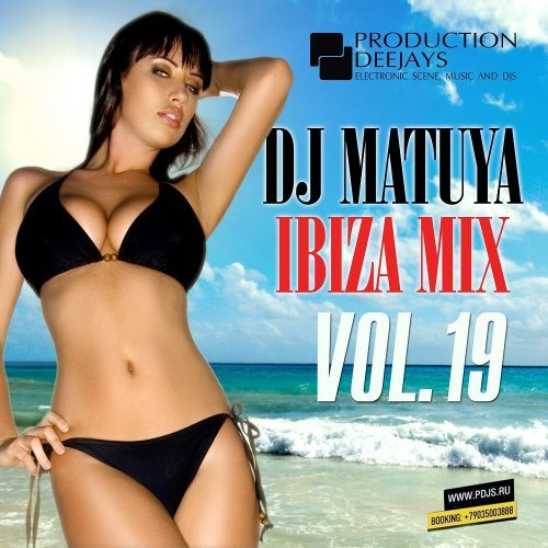dj Matuya — Ibiza Mix Vol.19