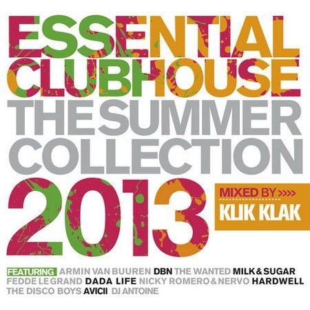 Essential Clubhouse - 2013 Summer Collection