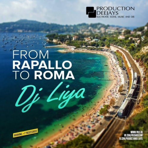 dj Liya — From Rapallo To Roma