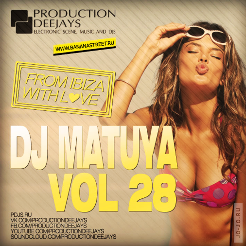 dj Matuya - Ibiza Mix Vol.28