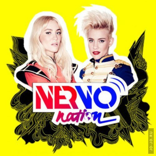 NERVO - Nervo Nation (May 2014)