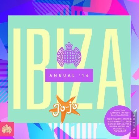 Ministry Of Sound - Ibiza Annual 2014