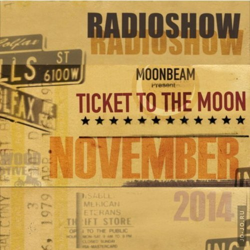 Moonbeam - Ticket To The Moon 011 (November 2014)