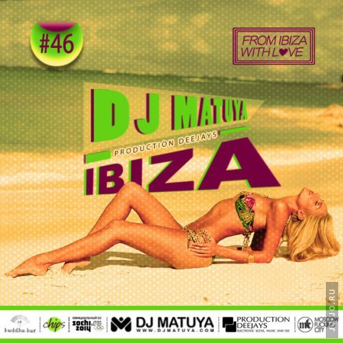 dj Matuya - Ibiza Mix Vol. 46