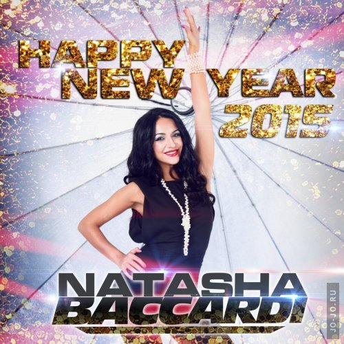 dj Natasha Baccardi - Happy New 2015 Year Mix