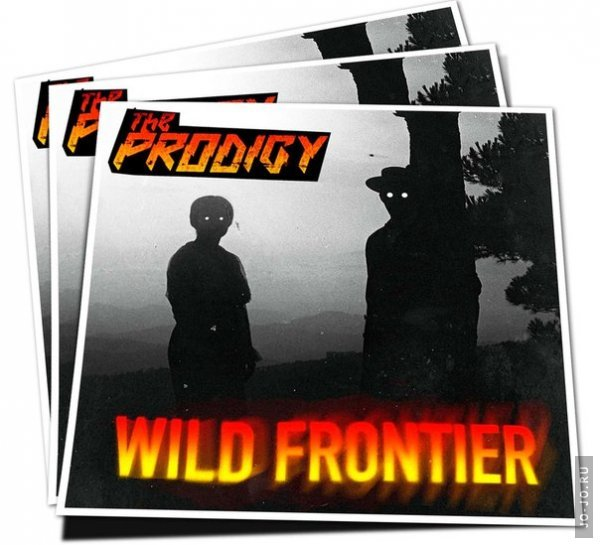 The Prodigy - Wild Frontier [Single] (2015)